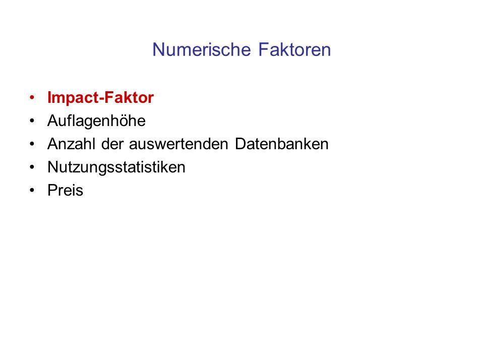 Numerische Faktoren Impact-Faktor Auflagenhöhe