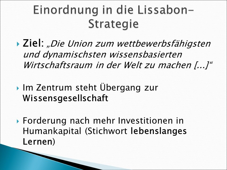 Einordnung in die Lissabon-Strategie