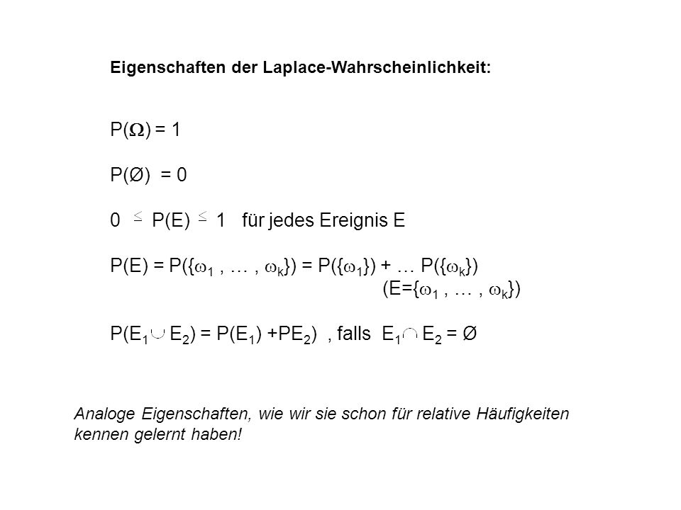 0 P(E) 1 für jedes Ereignis E