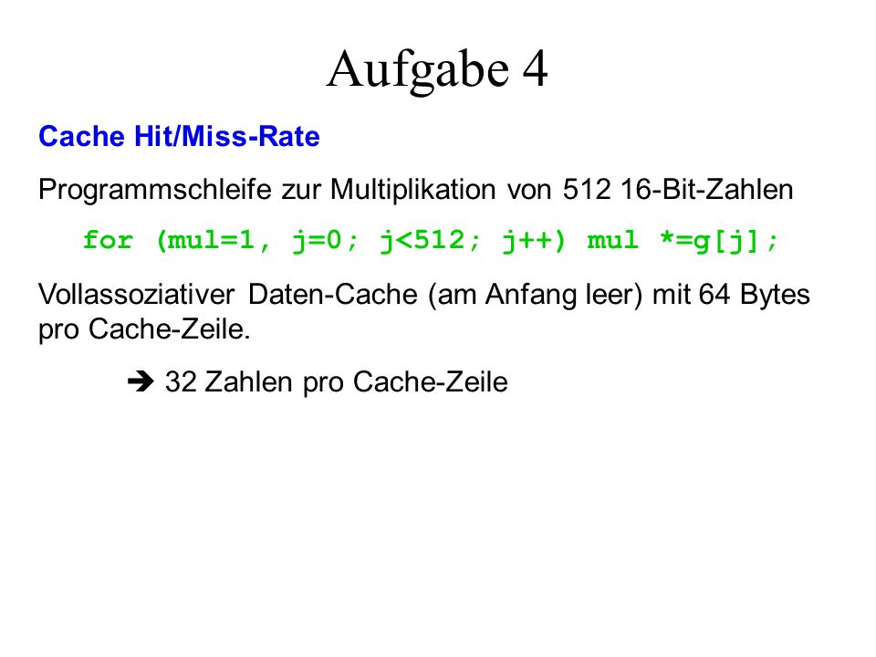 Aufgabe 4 Cache Hit/Miss-Rate