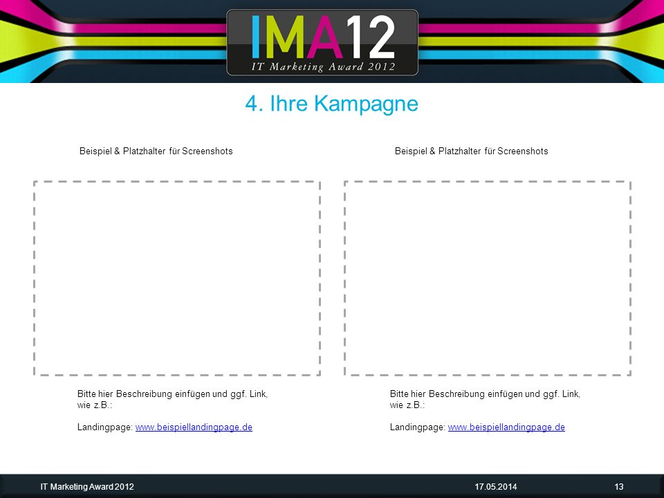 4. Ihre Kampagne Beispiel & Platzhalter für Screenshots