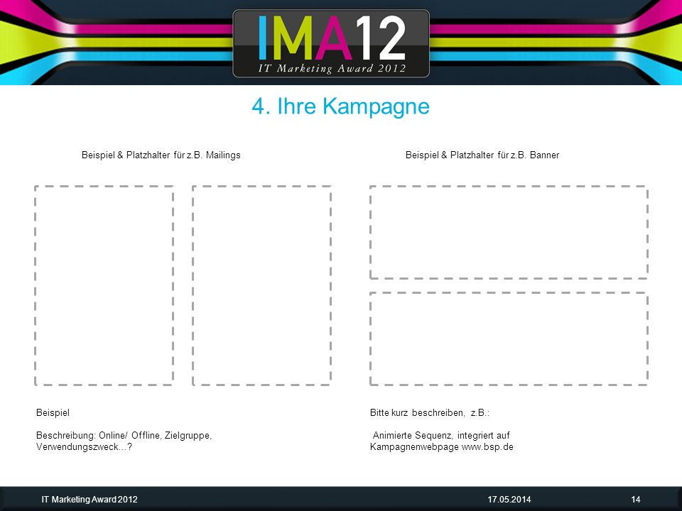 4. Ihre Kampagne Beispiel & Platzhalter für z.B. Mailings