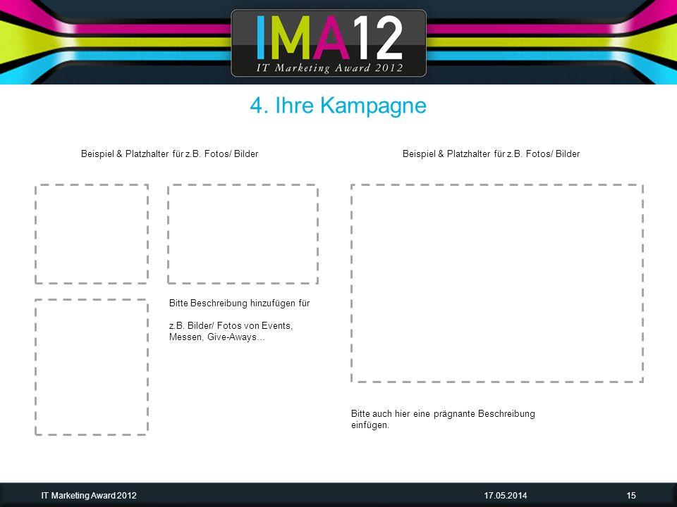 4. Ihre Kampagne Beispiel & Platzhalter für z.B. Fotos/ Bilder