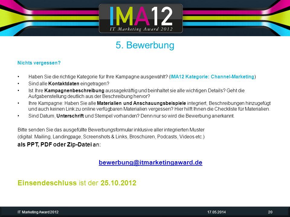 5. Bewerbung Einsendeschluss ist der 25.10.2012