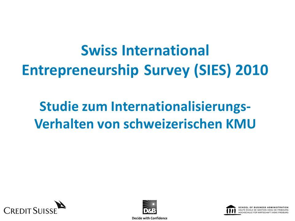 Swiss International Entrepreneurship Survey (SIES) 2010 Studie zum Internationalisierungs-Verhalten von schweizerischen KMU