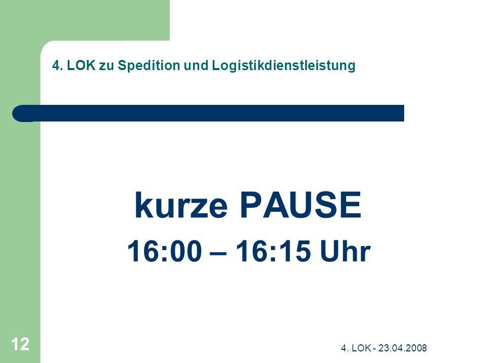 4. LOK zu Spedition und Logistikdienstleistung