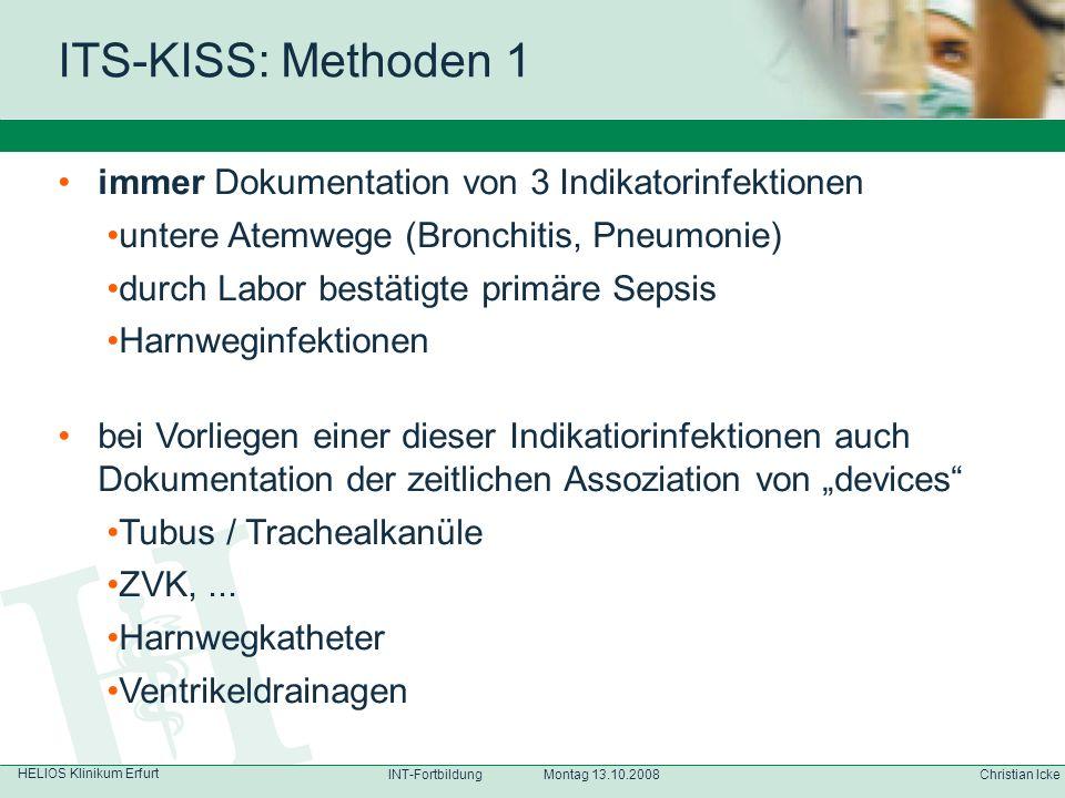 ITS-KISS: Methoden 1 immer Dokumentation von 3 Indikatorinfektionen