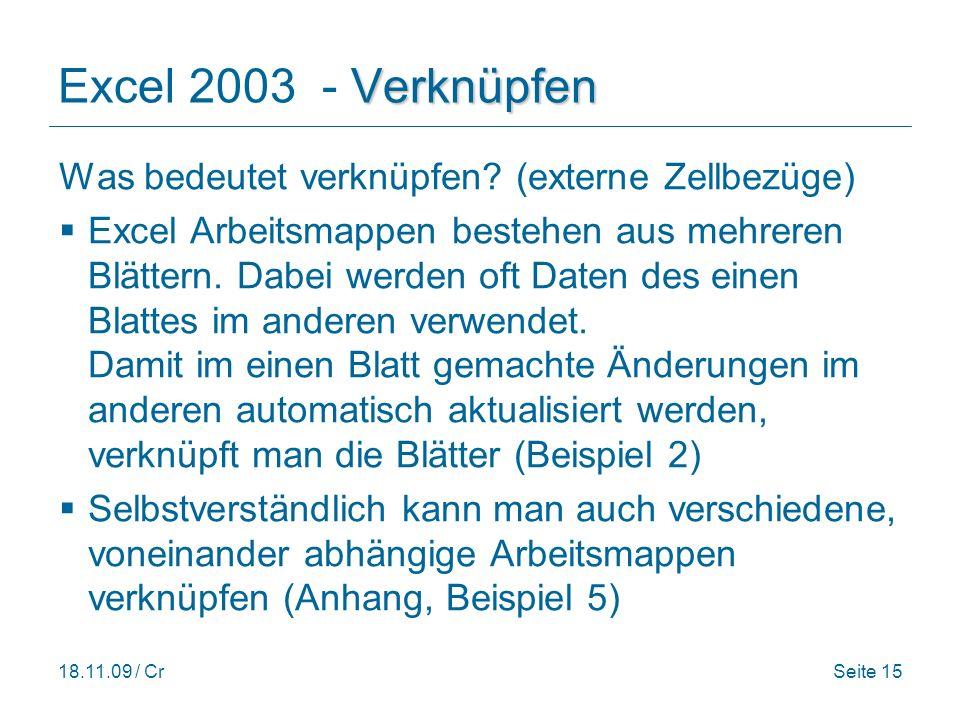 Excel 2003 - Verknüpfen Was bedeutet verknüpfen (externe Zellbezüge)