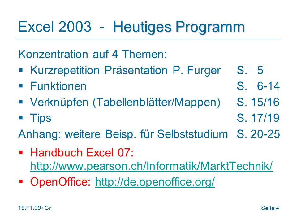Excel 2003 - Heutiges Programm