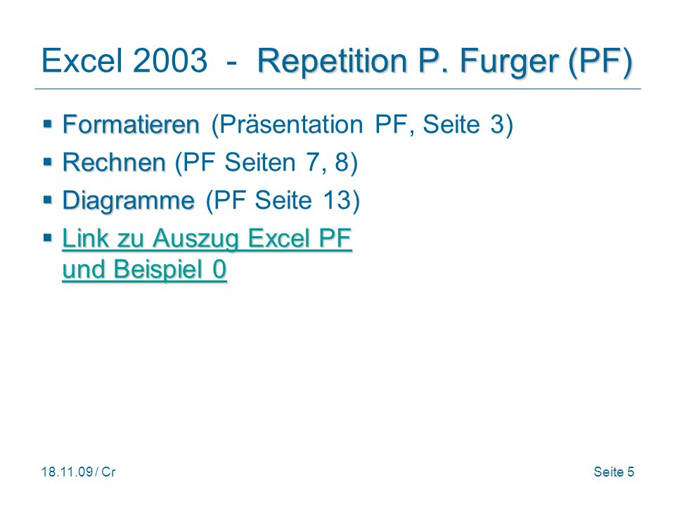 Excel 2003 - Repetition P. Furger (PF)