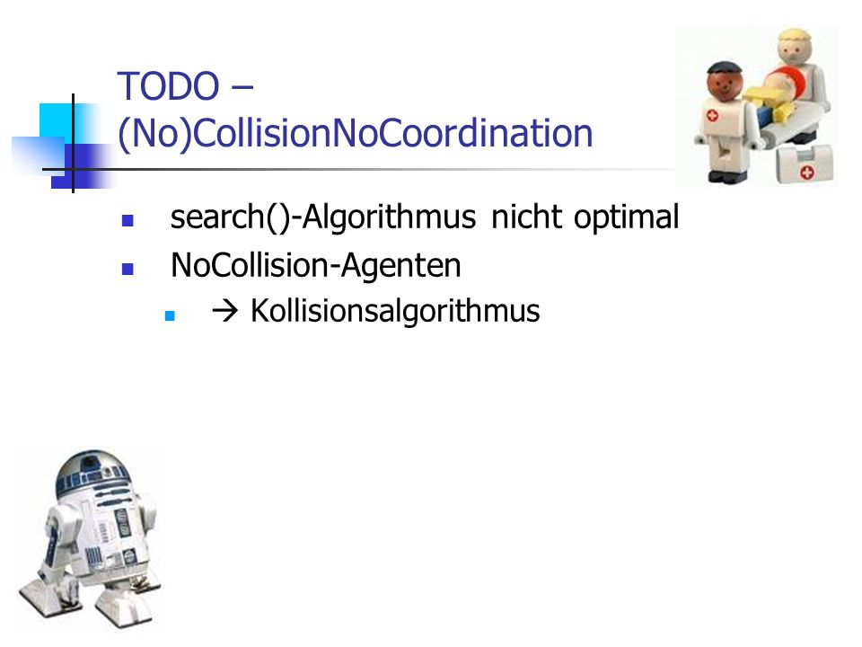 TODO – (No)CollisionNoCoordination