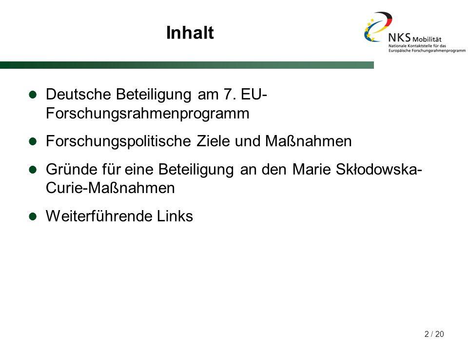 Inhalt Deutsche Beteiligung am 7. EU-Forschungsrahmenprogramm