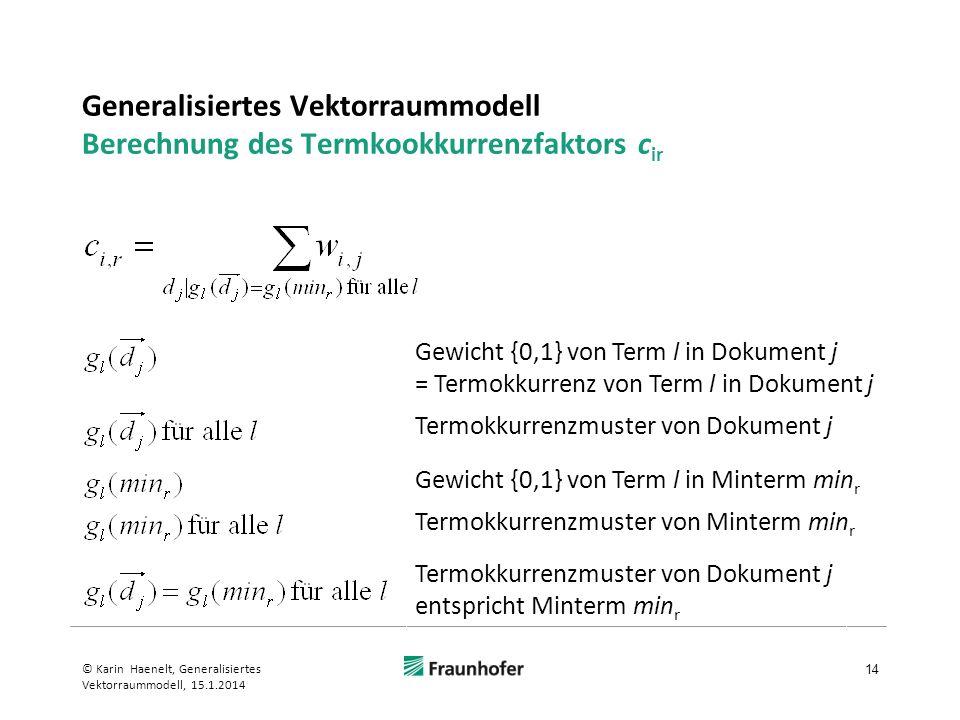 Generalisiertes Vektorraummodell Berechnung des Termkookkurrenzfaktors cir