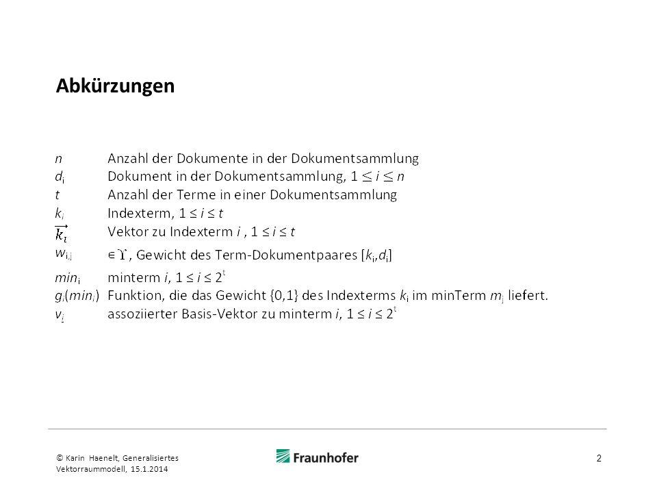Abkürzungen © Karin Haenelt, Generalisiertes Vektorraummodell, 15.1.2014