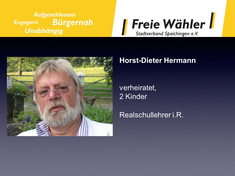 Horst-Dieter Hermann verheiratet, 2 Kinder Realschullehrer i.R.