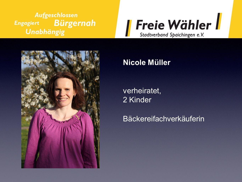 Nicole Müller verheiratet, 2 Kinder Bäckereifachverkäuferin