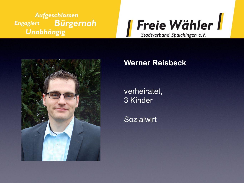 Werner Reisbeck verheiratet, 3 Kinder Sozialwirt