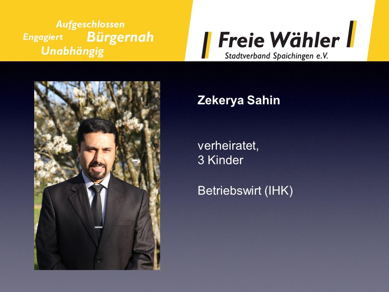 Zekerya Sahin verheiratet, 3 Kinder Betriebswirt (IHK)
