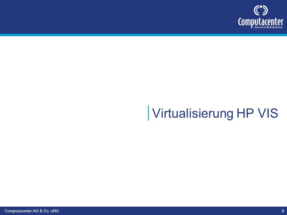 Virtualisierung HP VIS