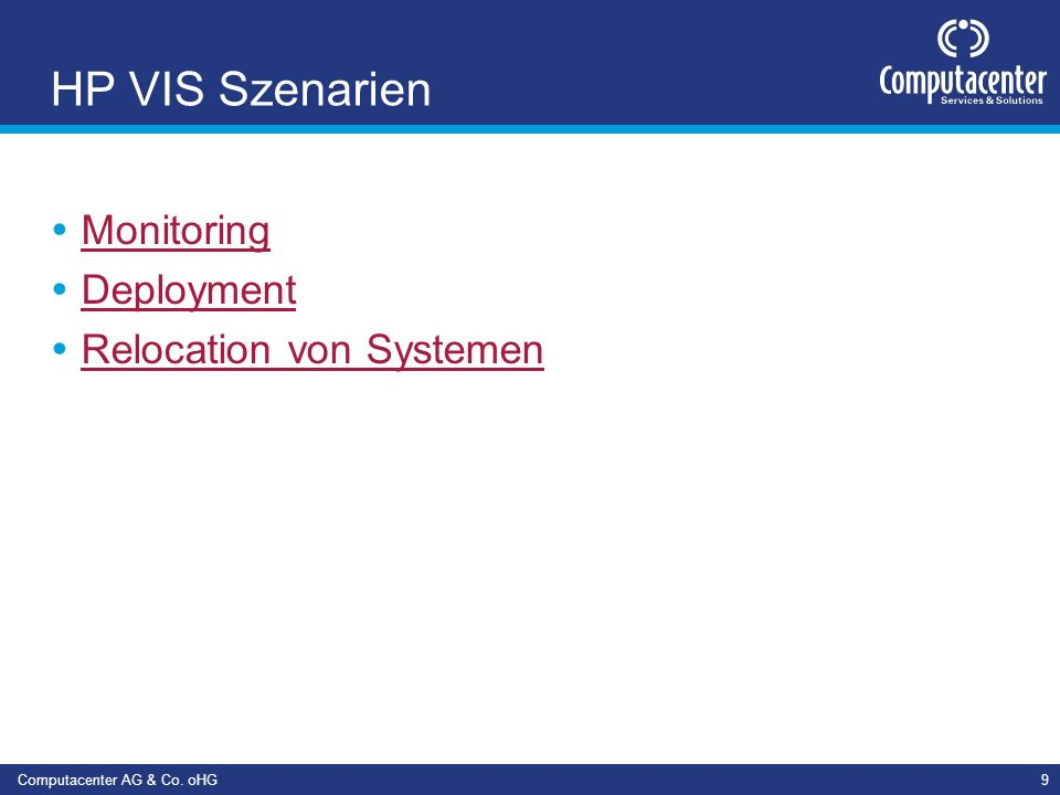 HP VIS Szenarien Monitoring Deployment Relocation von Systemen