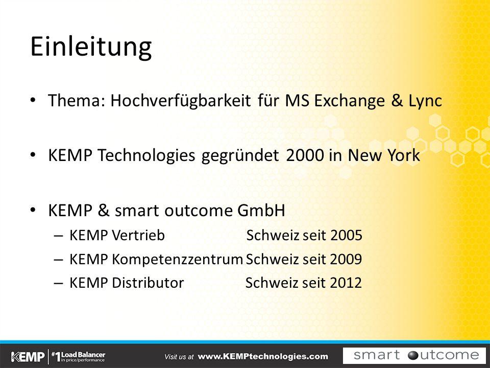 Einleitung Thema: Hochverfügbarkeit für MS Exchange & Lync