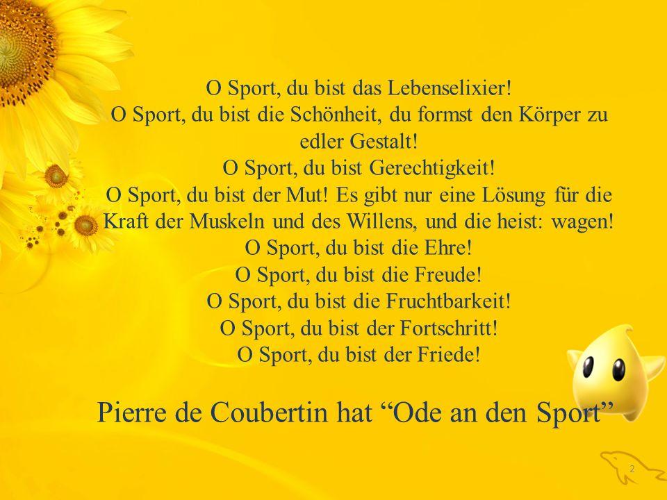Pierre de Coubertin hat Ode an den Sport