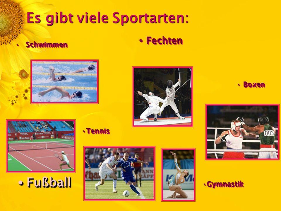 Es gibt viele Sportarten: