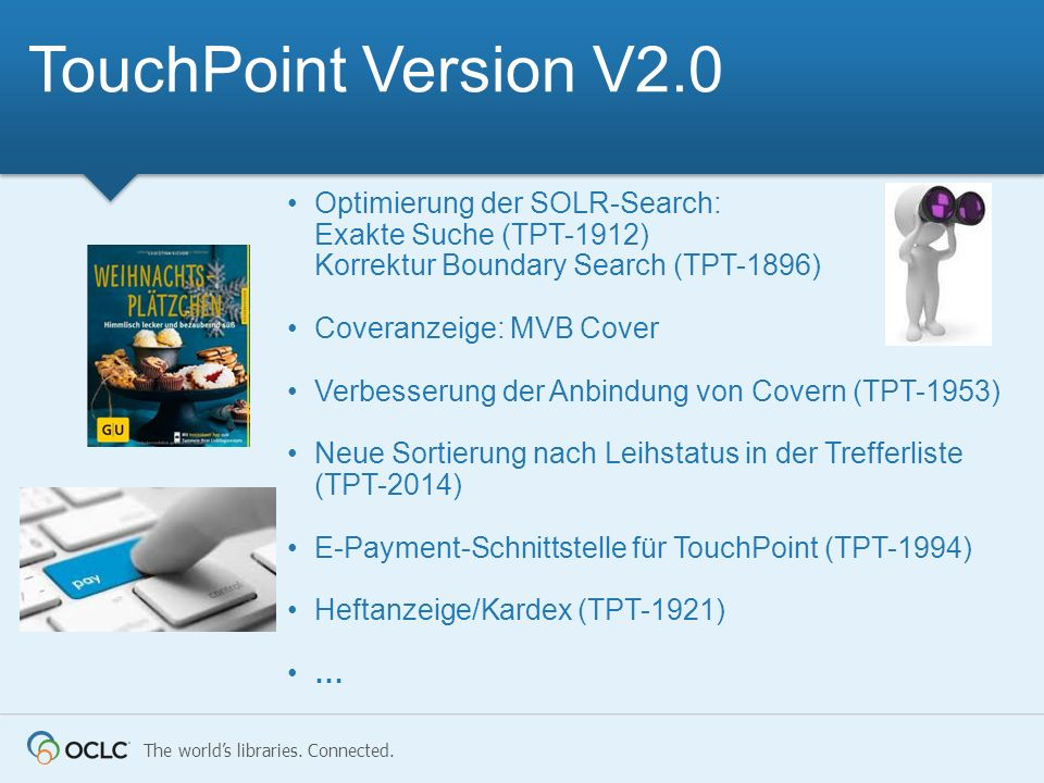 TouchPoint Version V2.0 Optimierung der SOLR-Search: Exakte Suche (TPT-1912) Korrektur Boundary Search (TPT-1896)