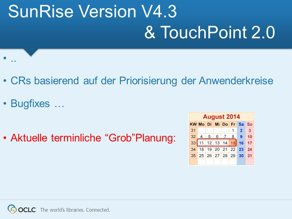 SunRise Version V4.3 & TouchPoint 2.0
