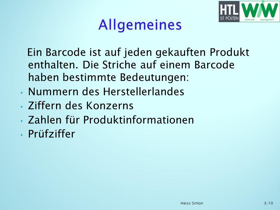 Allgemeines Ein Barcode ist auf jeden gekauften Produkt enthalten. Die Striche auf einem Barcode haben bestimmte Bedeutungen: