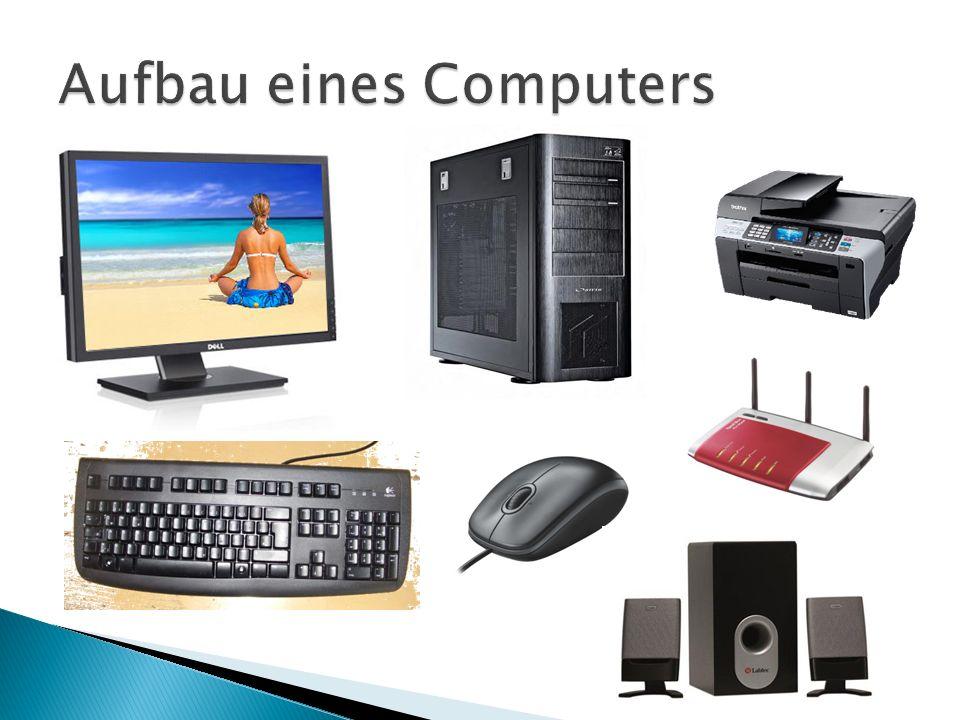Aufbau eines Computers