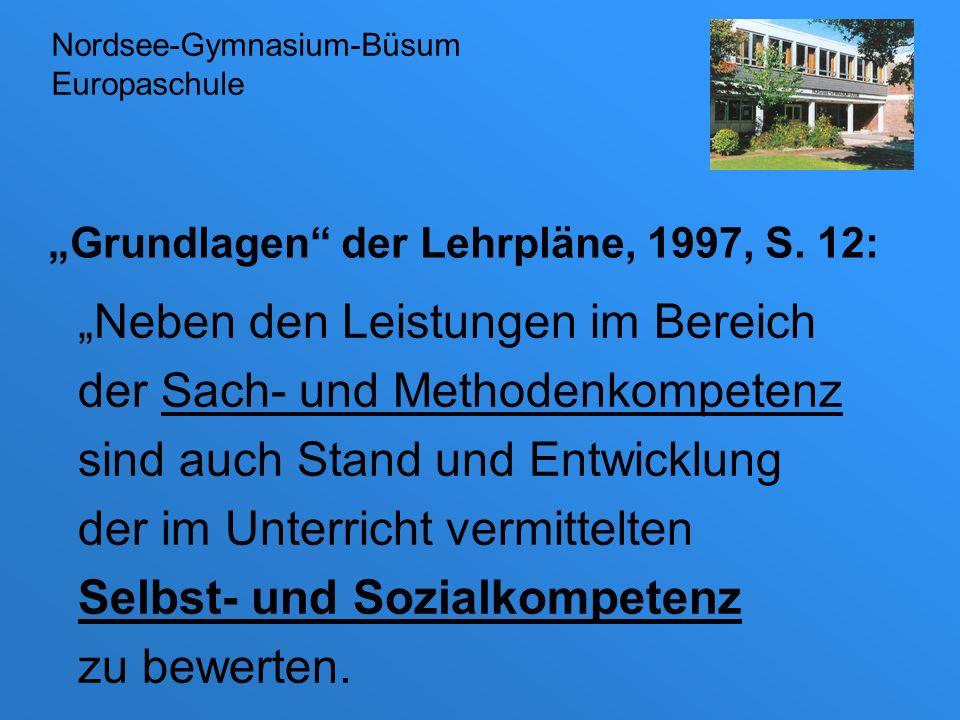 """""""Grundlagen der Lehrpläne, 1997, S. 12:"""
