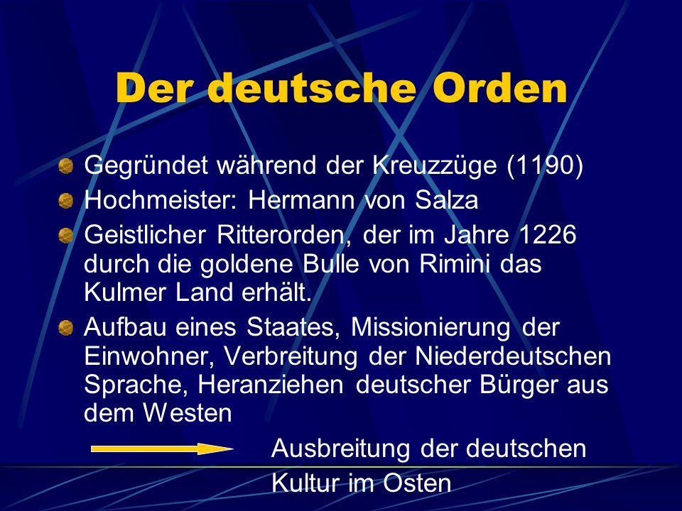 Der deutsche Orden Gegründet während der Kreuzzüge (1190)