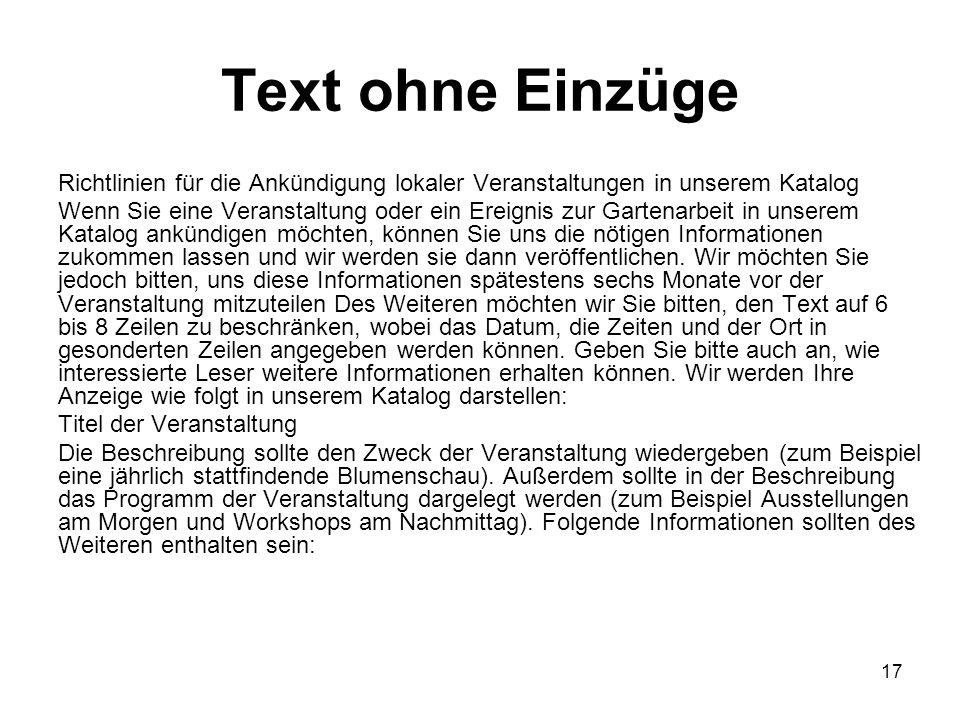 Text ohne Einzüge Richtlinien für die Ankündigung lokaler Veranstaltungen in unserem Katalog.