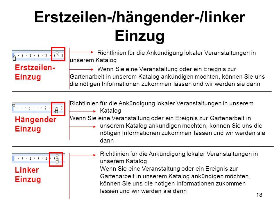 Erstzeilen-/hängender-/linker Einzug