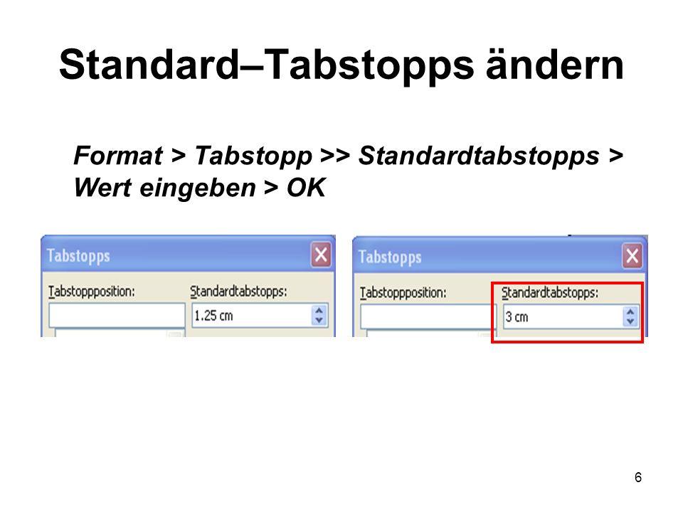 Standard–Tabstopps ändern