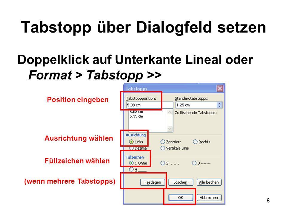 Tabstopp über Dialogfeld setzen