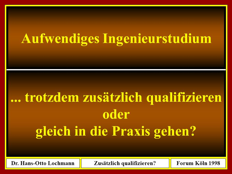 Aufwendiges Ingenieurstudium