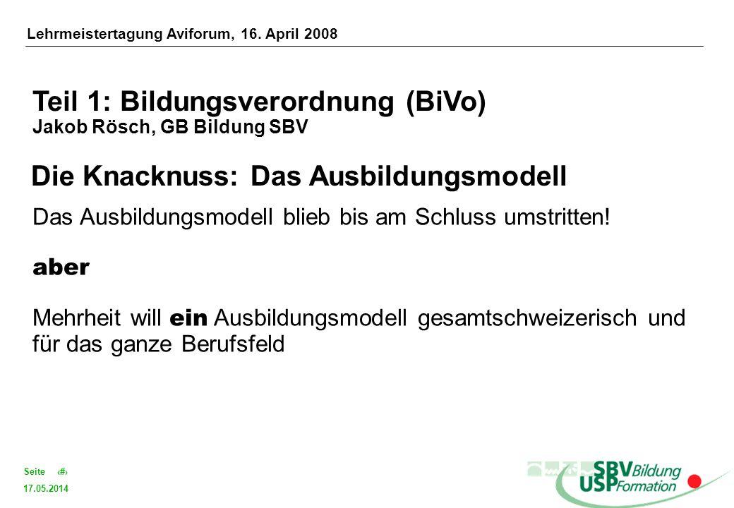 Teil 1: Bildungsverordnung (BiVo) Jakob Rösch, GB Bildung SBV