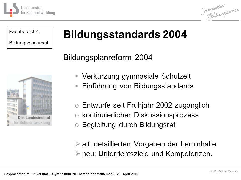 Bildungsstandards 2004 Bildungsplanreform 2004