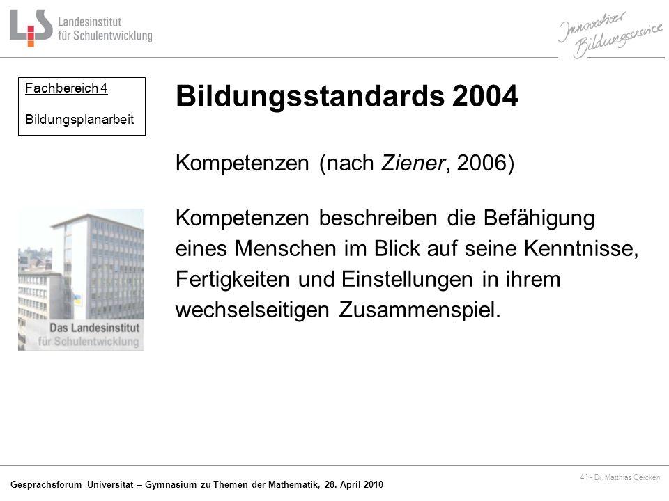 Bildungsstandards 2004 Kompetenzen (nach Ziener, 2006)