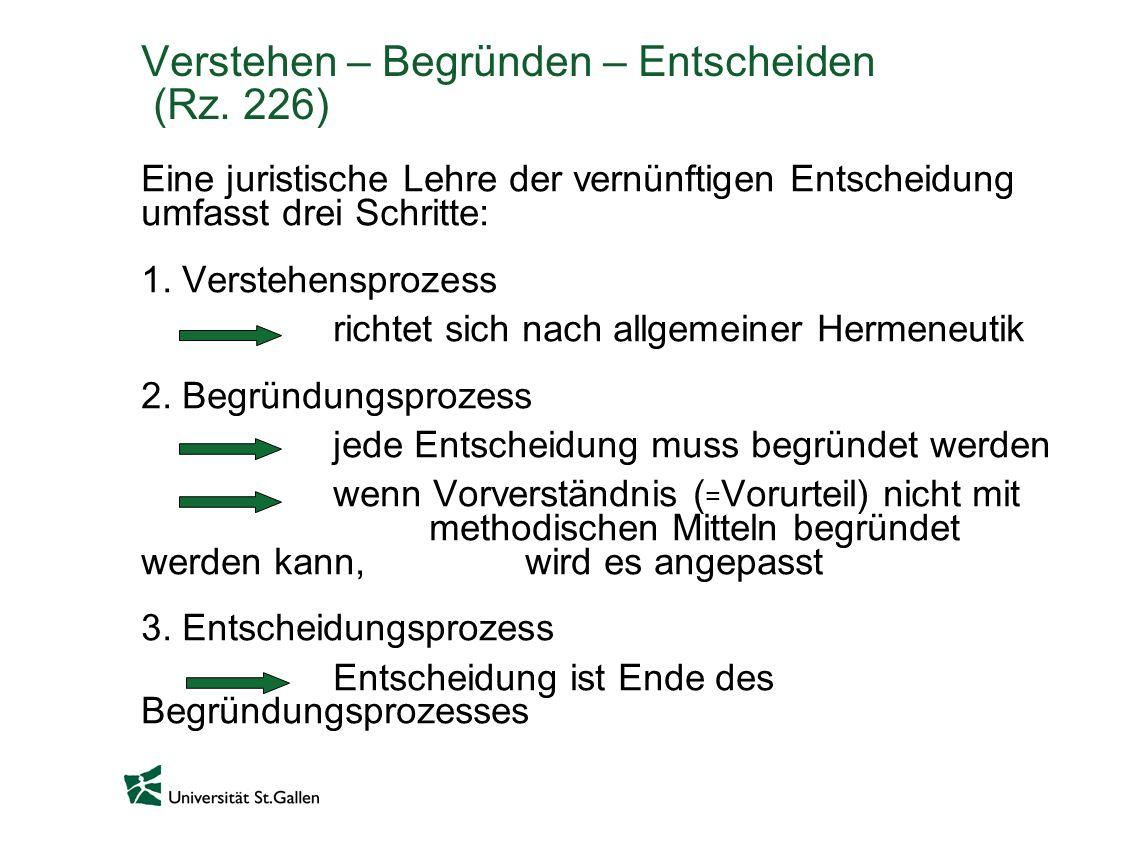 Verstehen – Begründen – Entscheiden (Rz. 226)