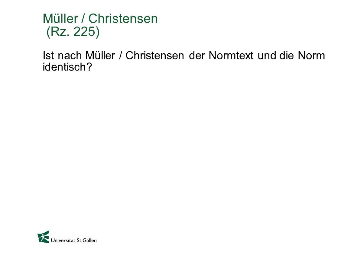 Müller / Christensen (Rz. 225)