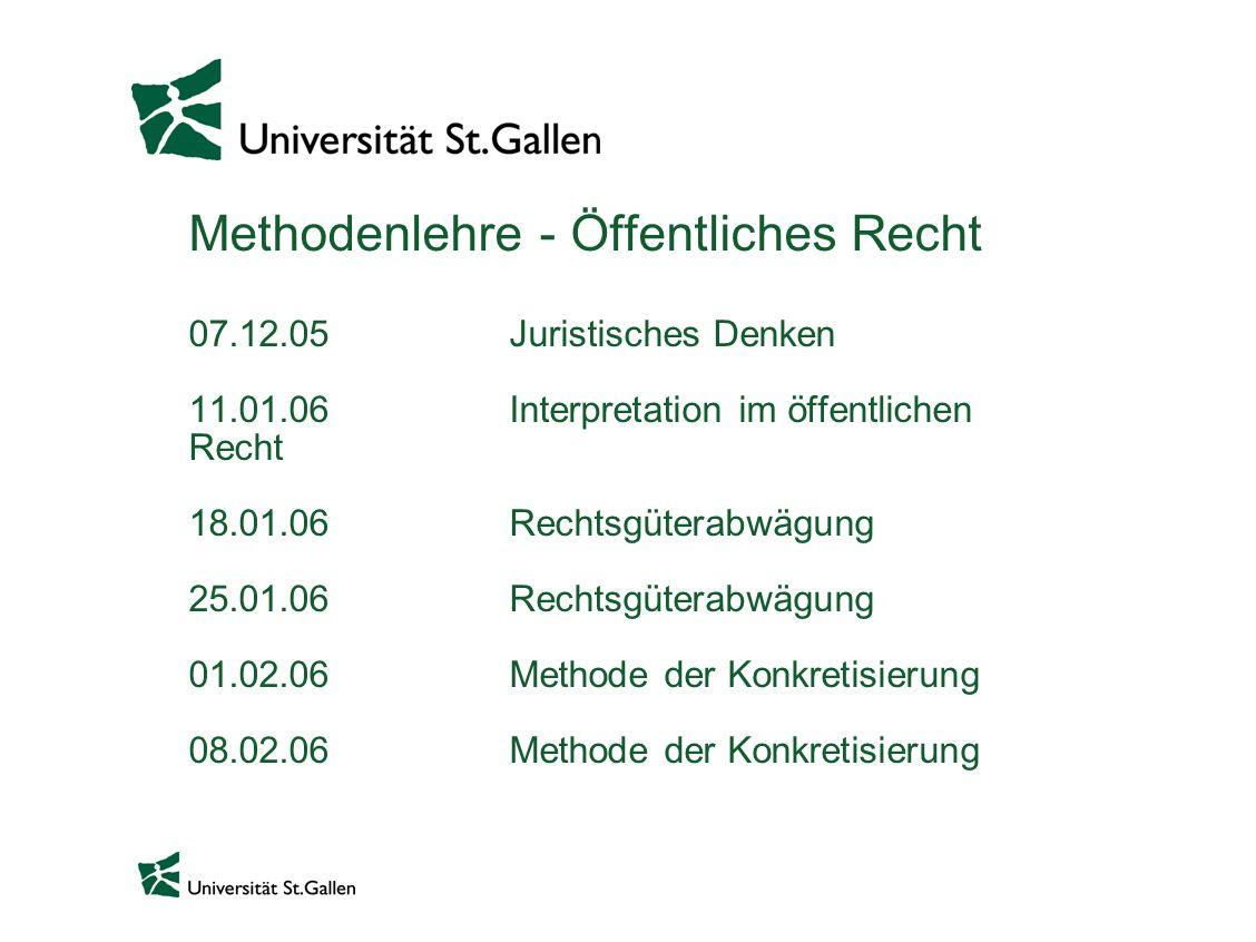 Methodenlehre - Öffentliches Recht 07. 12. 05. Juristisches Denken. 11