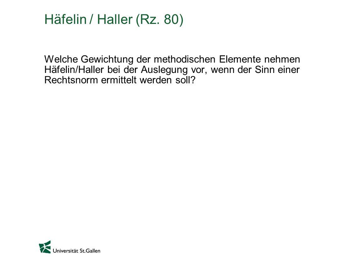 Häfelin / Haller (Rz. 80)