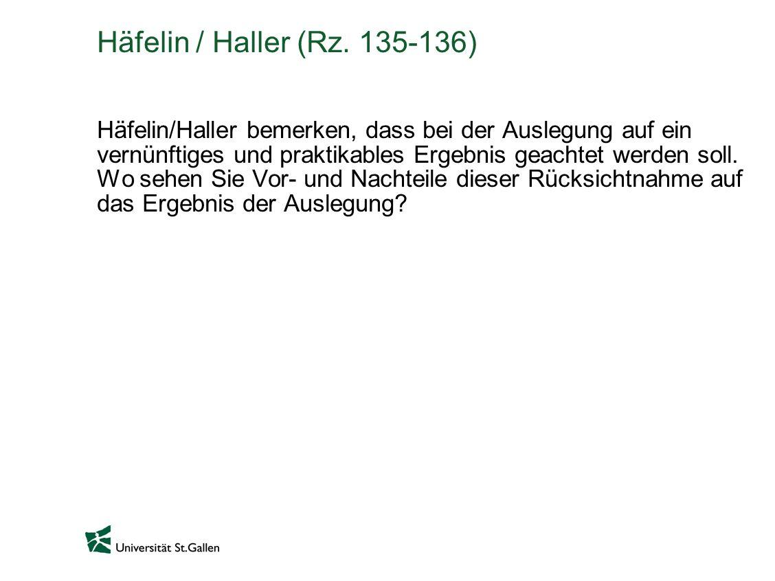 Häfelin / Haller (Rz. 135-136)