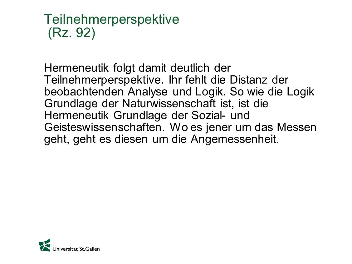 Teilnehmerperspektive (Rz. 92)