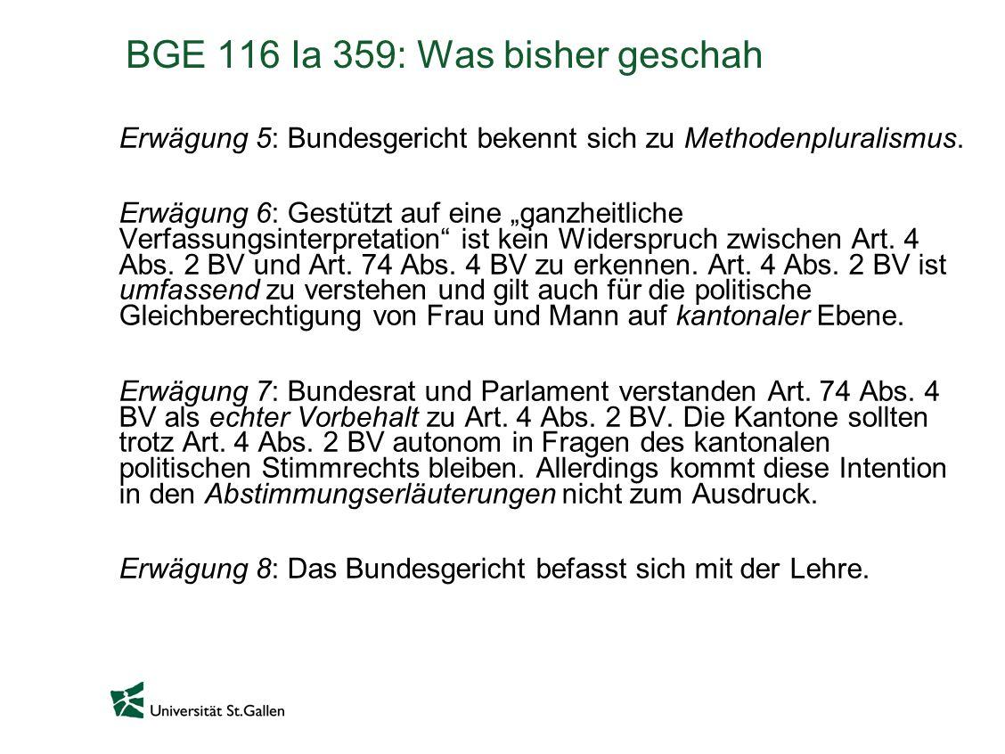 BGE 116 Ia 359: Was bisher geschah