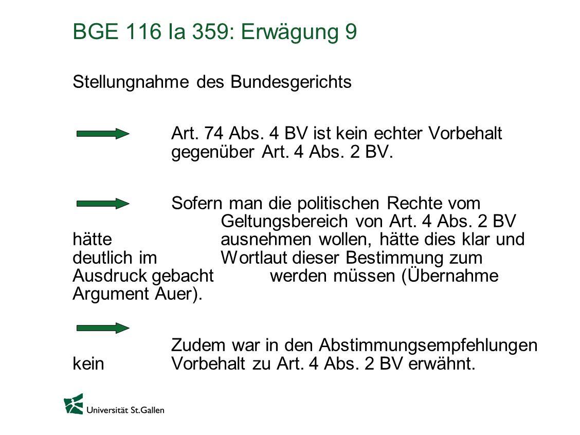 BGE 116 Ia 359: Erwägung 9 Stellungnahme des Bundesgerichts