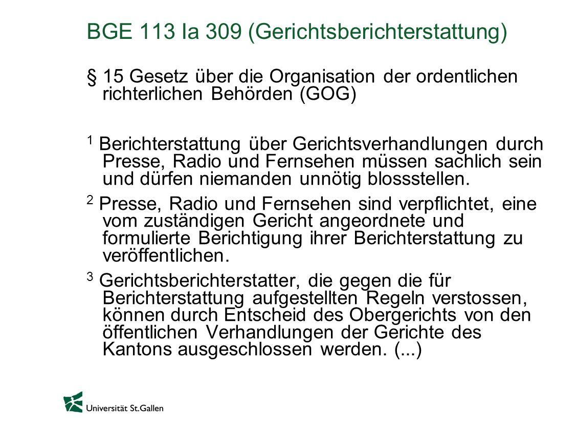 BGE 113 Ia 309 (Gerichtsberichterstattung)
